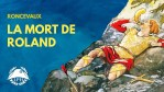 La mort du chevalier Roland – La Petite Histoire – TVL