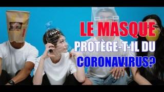 Le masque, protège-t-il du Coronavirus? Une réponse objective svp! Avec le doctorant J.Colin.