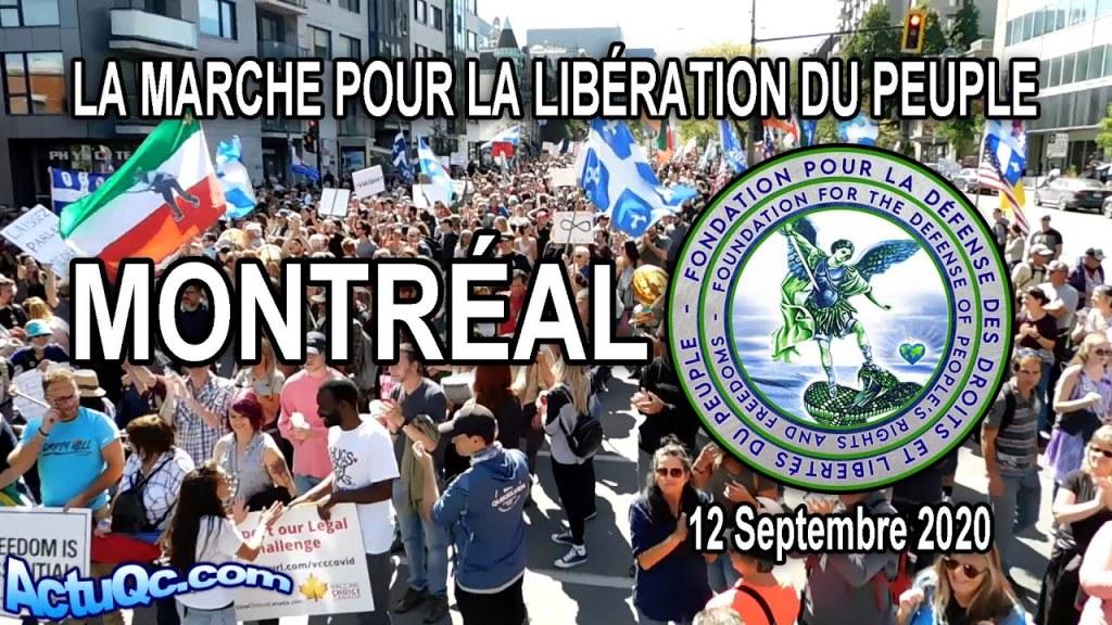 ACTUQC : VIDÉO COMPLÈTE : LA MARCHE POUR LA LIBÉRATION DU PEUPLE – 12 Septembre 2020