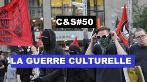 Culture & Société – La guerre culturelle