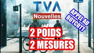 LA GRANDE CHAÎNE TVA. . .2 POIDS 2 MESURES! C'EST TERMINÉ!!!