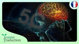 Les dangers de la 5G et des ondes électromagnétiques