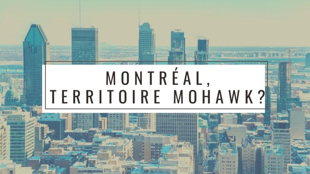 Montréal n'est pas un territoire autochtone non-cédé