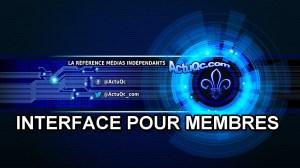 NOUVEAU sur ActuQc.com : UNE INTERFACE POUR MEMBRES!