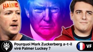 Pourquoi Mark Zuckerberg a-t-il viré Palmer Luckey ?