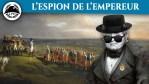 Schulmeister, le maître-espion de Napoléon – La Petite Histoire – TVL