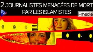 [Sommaire] I-Média n°314 – Deux journalistes menacées de mort par les islamistes