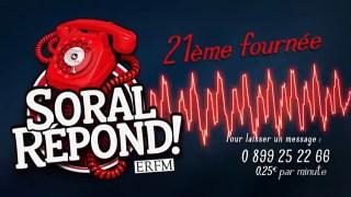 Soral répond… sur ERFM ! – Vingt-et-unième fournée !