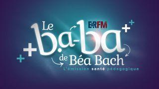 Le b.a.-ba de Béa Bach #10 – Confinement, EHPAD, masque chez l'enfant, vaccin ARN !
