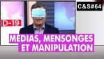 Culture & Société – Médias, mensonges et manipulation