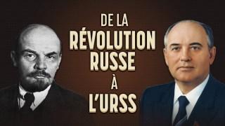 De la Révolution Russe à l'éffondrement de l'URSS