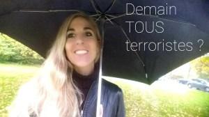Demain TOUS terroristes ? Référendum urgent à signer ?