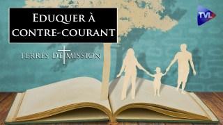 Eduquer à contre-courant – Terres de Mission n°183 – TVL