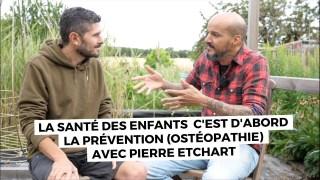 La santé des enfants c'est d'abord la prévention avec Pierre Etchart