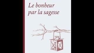 """""""Le bonheur par la sagesse"""", de Michel d'Anielo"""