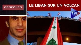 Le Liban sur un volcan – Géopôles n°26 : – TVL