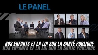 """""""Le Panel"""" : Nos enfants et la loi sur la santé publique."""