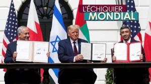 L'ECHIQUIER MONDIAL. Rapprochement israélo-arabe : trahison ou convergence?