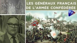 Passé-Présent n°255 : Les généraux français de l'armée confédérée