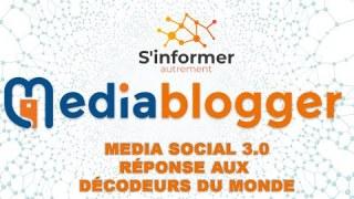 Réponse à l'attaque des décodeurs du Monde – Lancement du Média Social 3.0