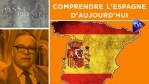 Comprendre l'Espagne d'aujourd'hui – Passé-Présent n°286 – TVL