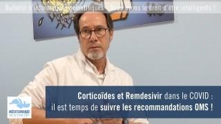 Corticoïdes et Remdesivir dans le COVID : il est temps de suivre les recommandations OMS !