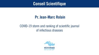 COVID-19 storm and ranking of scientific journal of infectious diseases – Pr. Jean-Marc Rolain