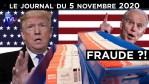 Election américaine : Trump face à la fraude ? – JT du jeudi 5 novembre 2020