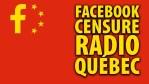 FACEBOOK CENSURE RADIO-QUÉBEC