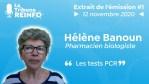 Hélène Banoun : Les tests PCR (La Tribune REINFO #1 12/11/20)