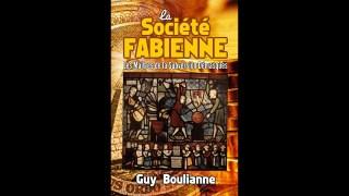 La société Fabienne, les maitres de la subversion démasqués – Guy Boulianne