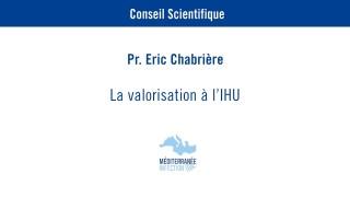 La valorisation – Pr. Eric Chabrière