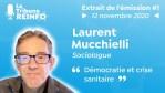 Laurent Mucchielli : Démocratie et crise sanitaire (La Tribune REINFO #1 12/11/20)