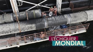 L'ECHIQUIER MONDIAL. Nord Stream 2 : la bataille russo-américaine