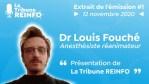 Louis Fouché : Lancement de REINFO COVID (La Tribune REINFO #1 12/11/20)