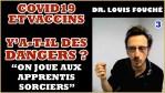 Louis Fouché : Vaccin et Covid, questions en suspens [3/5]