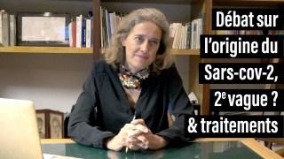 🎙 Origine du Sars-cov-2, brevet/scoop, actu 2e vague covid-19 & traitements. Alexandra Henrion-Caude