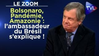 Zoom exclusif – Bolsonaro, Pandémie, Amazonie : l'ambassadeur du Brésil s'explique !