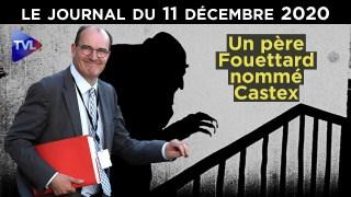 Jean Castex : Père fouettard de la République – JT du vendredi 11 décembre 2020
