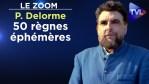 50 règnes éphémères – Le Zoom – Philippe Delorme – TVL
