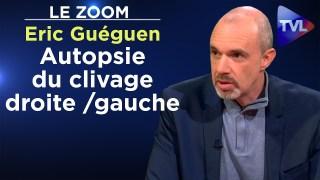 Autopsie du clivage droite / gauche – Le Zoom – Eric Guéguen – TVL