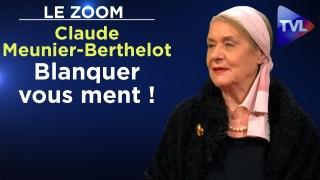 Blanquer vous ment ! – Le Zoom – Claude Meunier-Berthelot – TVL