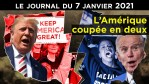Donald Trump : la peine Capitole – JT du jeudi 7 janvier 2021