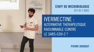Ivermectine : alternative thérapeutique raisonnable contre le SARS-CoV-2 ?