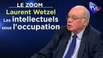 Les intellectuels sous l'occupation – Le Zoom – Laurent Wetzel – TVL