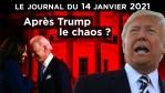 L'hystérie anti-Trump avant le chaos ? – JT du jeudi 14 janvier 2021