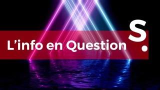 L'info en questionS #30 – LIVE