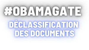[VOSTFR] #Obamagate Déclassification des documents