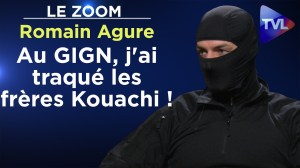 Au GIGN, j'ai traqué les frères Kouachi ! – Le Zoom – Romain Agure – TVL