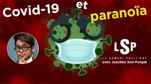 Covid-19 : le virus de la soumission ? avec Joachim Son-Forget – Le Samedi Politique
